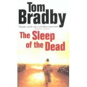 The Sleep Of The Dead by Tom Bradby