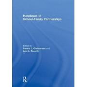Handbook of School-Family Partnerships by Sandra L. Christenson