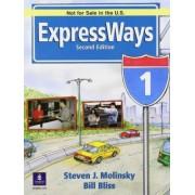 Expressways International Version 1 by Steven J. Molinsky