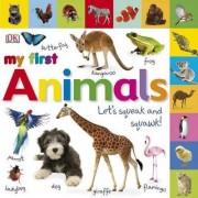 My First Animals by Dawn Sirett