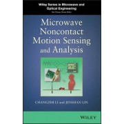 Microwave Noncontact Motion Sensing and Analysis by Changzhi Li