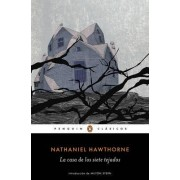 La Casa de Los Siete Tejados / The House of the Seven Gables by Nathaniel Hawthorne