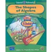 Prentice Hall Connected Mathematics Shapes of Algebra Student Edition (Softcover) 2006c by Glenda Lappan