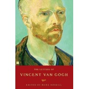 The Letters of Vincent Van Gogh by Mark Roskill