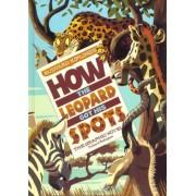How the Leopard Got His Spots by Sean Tulien