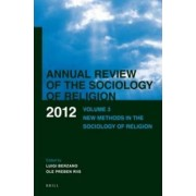 Annual Review of the Sociology of Religion: New Methods in the Sociology of Religion Volume 3 by Luigi Berzano