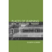 Places of Learning by Elizabeth Ellsworth