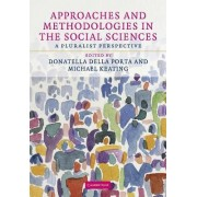 Approaches and Methodologies in the Social Sciences by Donatella Della Porta