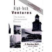 High-tech Ventures by C. Gordon Bell