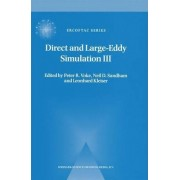 Direct and Large-Eddy Simulation III: v. 3 by Peter R. Voke