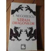 Straja Dragonilor - I. Negoitescu