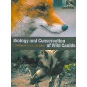 The Biology and Conservation of Wild Canids by David W. Macdonald