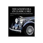 The Golden Era of Classic Cars: From the Beginning of 1900 to the End of the Sixties