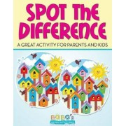 Spot the Difference -- A Great Activity for Parents and Kids by Bobo's Children Activity Books