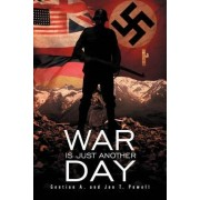 War Is Just Another Day by Gentian A