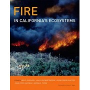 Fire in California's Ecosystems by Neil G. Sugihara