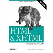 HTML and XHTML by Chuck Musciano