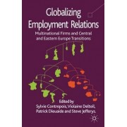 Globalizing Employment Relations by Sylvie Contrepois