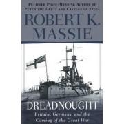 Dreadnought by Robert K Massie