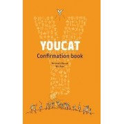 Youcat - Confirmation Book by Bernhard Meuser