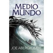 Medio Mundo #2 / Half the World #2 by Joe Abercrombie