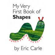 My Very First Book of Shapes by Eric Carle