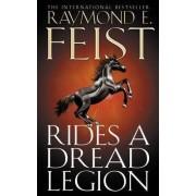 Rides a Dread Legion (the Riftwar Cycle: The Demonwar Saga Book 1, Book 25) by Raymond E. Feist