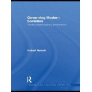 Governing Modern Societies by Hubert Heinelt