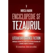 Enciclopedie SF vol 5 Tezaurul literaturii SF Antologie de texte critice - SF si mainstream. Tehnici ale scriiturii.
