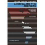 America and the Americas by Lester D. Langley