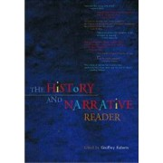 The History and Narrative Reader by Geoffrey Roberts