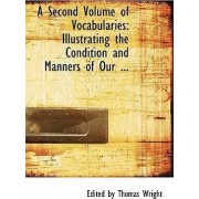 A Second Volume of Vocabularies by Edited By Thomas Wright