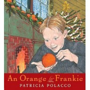An Orange for Frankie by Patricia Polacco