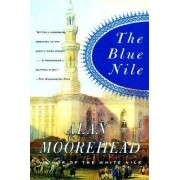 The Blue Nile by Alan Moorehead