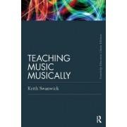 Teaching Music Musically by Professor Keith Swanwick