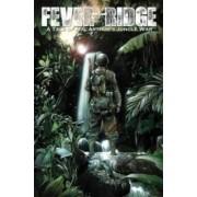 Fever Ridge A Tale Of Macarthur's Jungle War Volume 1 by Mike Heimos