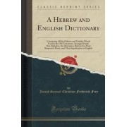 A Hebrew and English Dictionary by Joseph Samuel Christian Frederick Frey