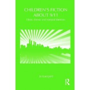 Children's Fiction About 9/11 by Jo Lampert