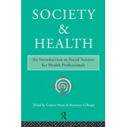 Society and Health by Graham Moon