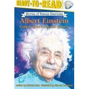 Ready to Read L3: Albert Einstein Genius of the Twentieth Century: Stories of Famous Americans by Patricia Lakin