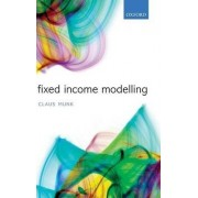 Fixed Income Modelling by Claus Munk