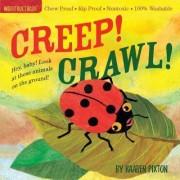 Indestructibles Creep! Crawl! by Amy Pixton