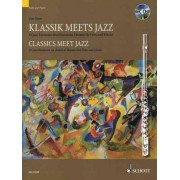 Classics Meet Jazz: 10 Jazz Fantasies on Classical Themes for Flute and Piano by Uwe Korn