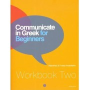 Communicate in Greek for Beginners by Kleanthes Arvanitakis