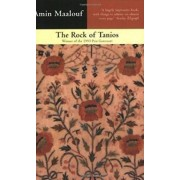 The Rock Of Tanios by Amin Maalouf