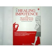 Healing Impotence - The Traditional Chinese Way (cod C53)