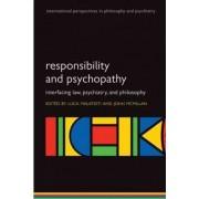 Responsibility and psychopathy by Luca Malatesti
