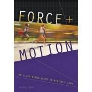 Force and Motion by Jason Zimba