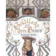Goldilocks and the Three Bears by Gennady Spirin