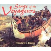 Songs of the Voyageurs by Theodore Christian Blegen